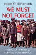 Book cover of WE MUST NOT FORGET