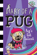 Book cover of DIARY OF A PUG 04 PUG'S GOT TALENT