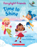 Book cover of FAIRYLIGHT FRIENDS 02 TIME TO SHINE