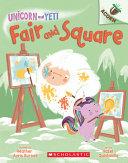 Book cover of UNICORN & YETI 05 FAIR & SQUARE