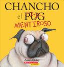 Book cover of CHANCHO EL MENTIROSO