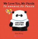 Book cover of WE LOVE YOU MR PANDA-TE AMAMOS SR PANDA