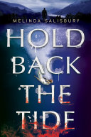 Book cover of HOLD BACK THE TIDE
