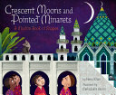 Book cover of CRESCENT MOONS & POINTED MINARETS