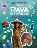 Book cover of DISNEY RAYA & THE LAST DRAGON STICKER BK