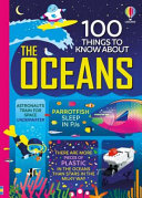 Book cover of 100 THINGS TO KNOW ABOUT OCEANS