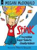 Book cover of STINK INCREDIBLE JAWBREAKER