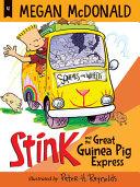 Book cover of STINK GUINEA PIG EXPRESS