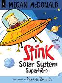 Book cover of STINK - SOLAR SYSTEM SUPERHERO