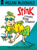 Book cover of STINK FREAKY FROG FREAKOUT