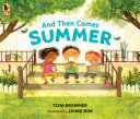 Book cover of & THEN COMES SUMMER