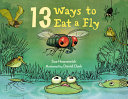 Book cover of 13 WAYS TO EAT A FLY