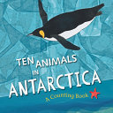 Book cover of 10 ANIMALS IN ANTARCTICA