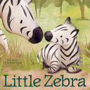 Book cover of LITTLE ZEBRA