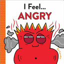 Book cover of I FEEL ANGRY