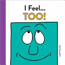 Book cover of I FEEL TOO