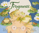 Book cover of FROGNESS