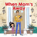 Book cover of WHEN MOM'S AWAY