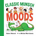 Book cover of CLASSIC MUNSCH MOODS