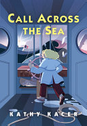 Book cover of CALL ACROSS THE SEA