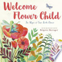Book cover of WELCOME FLOWER CHILD