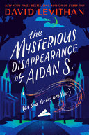 Book cover of MYSTERIOUS DISAPPEARANCE OF AIDAN S
