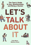 Book cover of LET'S TALK ABOUT IT - TEEN'S GUIDE SEX