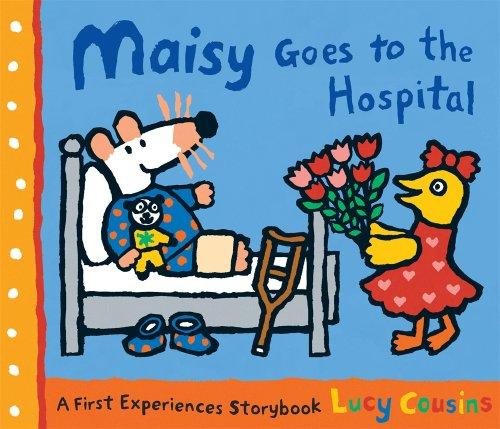 Book cover of MAISY GOES TO THE HOSPITAL