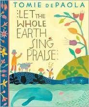 Book cover of LET THE WHOLE EARTH SING PRAISE