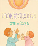 Book cover of LOOK & BE GRATEFUL