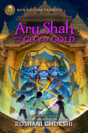 Book cover of ARU SHAH 04 THE CITY OF GOLD