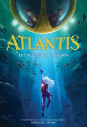 Book cover of ATLANTIS- THE ACCIDENTAL INVASION