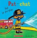 Book cover of PAT LE CHAT - PAT LE POMPIER