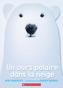 Book cover of OURS POLAIRE DANS LA NEIGE