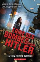 Book cover of FAIRE DES BOMBES POUR HITLER