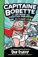 Book cover of CAPITAINE BOBETTE 02 L'ATTAQUE DES TOILE