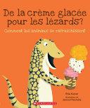 Book cover of DE LA CREME GLACEE POUR LES LEZARDS