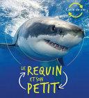 Book cover of CYCLE DE VIE - LE REQUIN ET SON PETIT