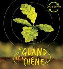 Book cover of CYCLE DE VIE - LE GLAND ET LE CHENE