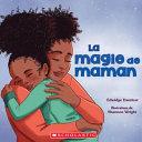 Book cover of MAGIE DE MAMAN