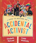 Book cover of ACCIDENTAL ACTIVIST