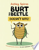 Book cover of BURT THE BEETLE DOESN'T BITE