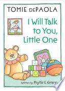 Book cover of I WILL TALK TO YOU LITTLE 1