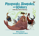 Book cover of PIPSQUEAKS SLOWPOKES & STINKERS- CELEBR