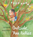 Book cover of OUTSIDE YOU NOTICE