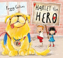 Book cover of HARLEY THE HERO