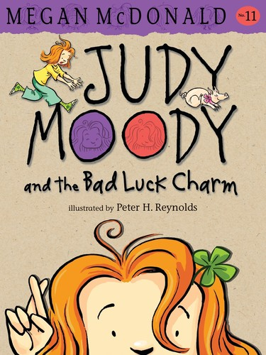 Book cover of JUDY MOODY & THE BAD LUCK CHARM