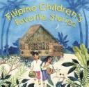Book cover of FILIPINO CHILDREN'S FAVORITE STORIES