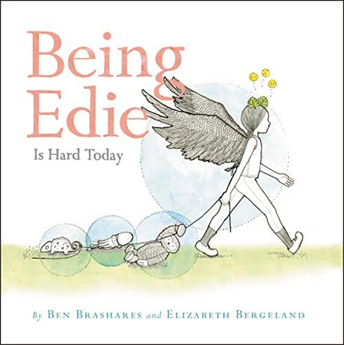 Book cover of BEING EDIE IS HARD TODAY