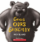 Book cover of GROS OURS GRINCHEUX